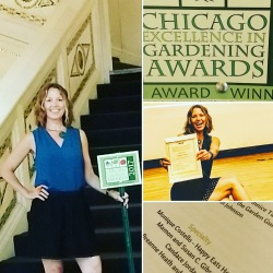 Happy Eats Healthy honored at 2017 Chicago Excellence in Gardening Awards!